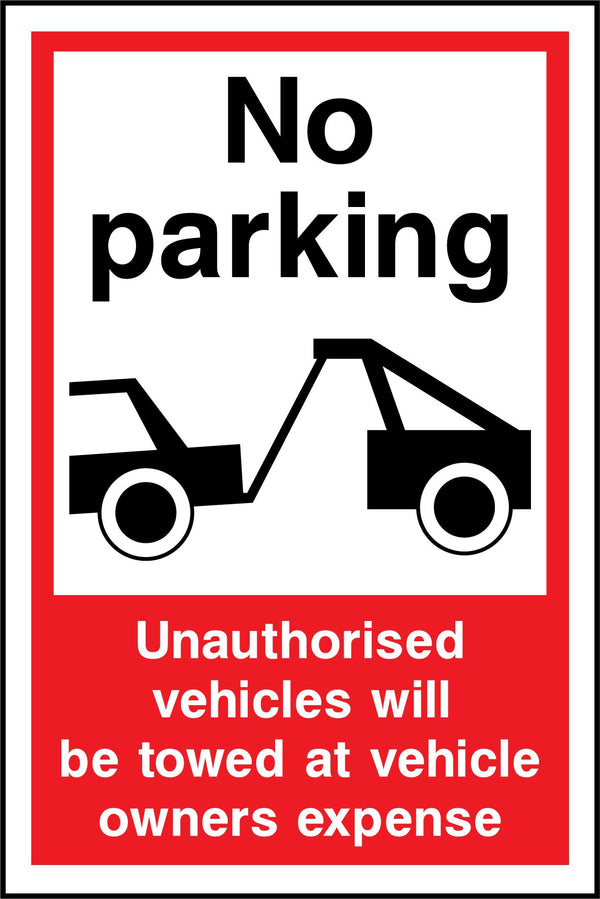 No parking. Unauthorised vehicles will be towed at vehicle owners expense. Sign