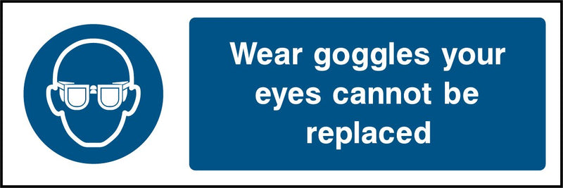 Wear googles your eyes can not be replaced Sign