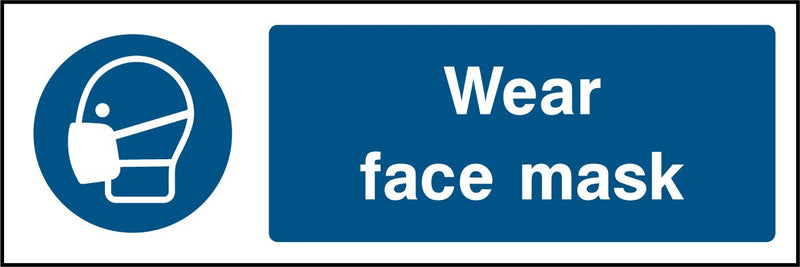 Wear face mask. Sign