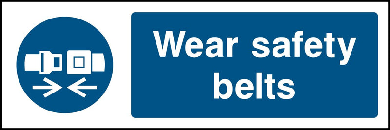 Wear safety belts. Sign