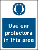 Use ear protectors in this area. Sign