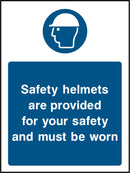 Safety helmets are provided for your safety and must be worn. Sign