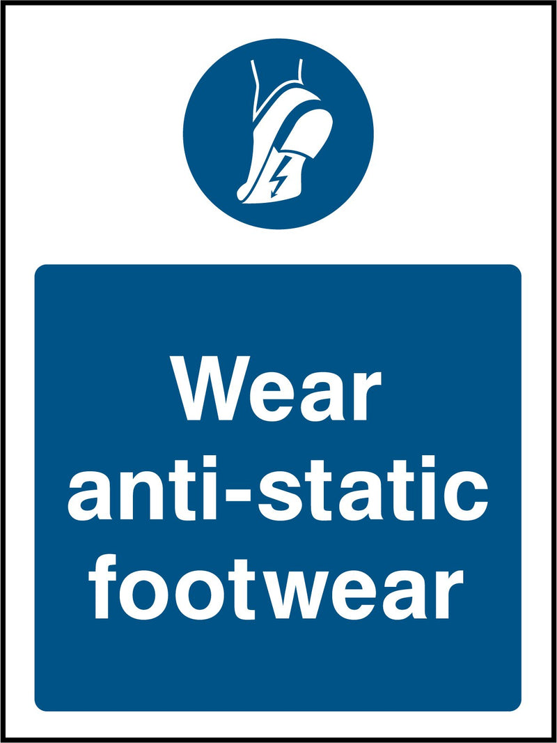 Wear anti-static footwear. Sign