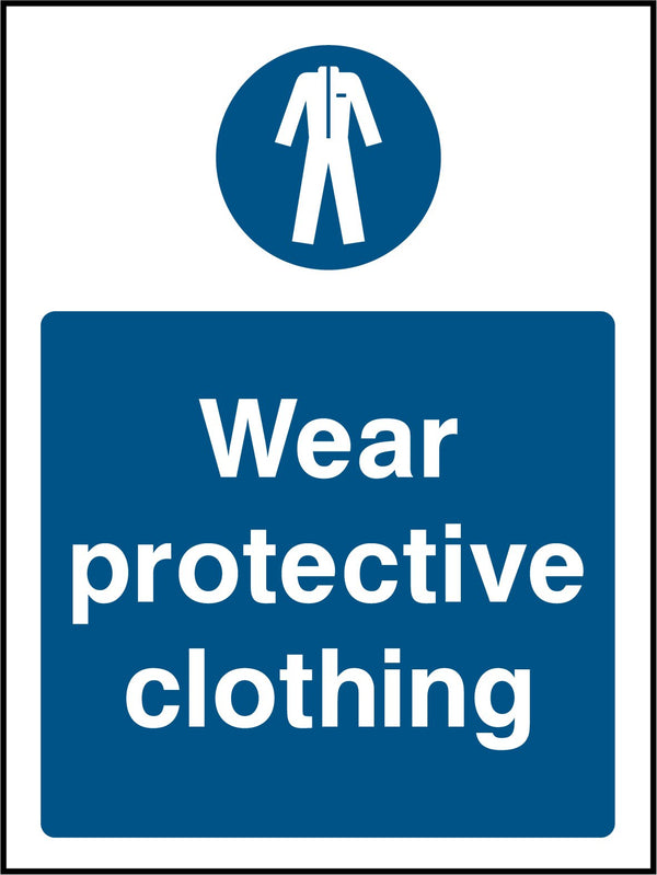 Wear protective clothing. Sign