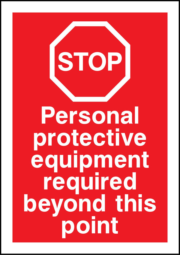 Personal protective equipment required beyond this point. Sign