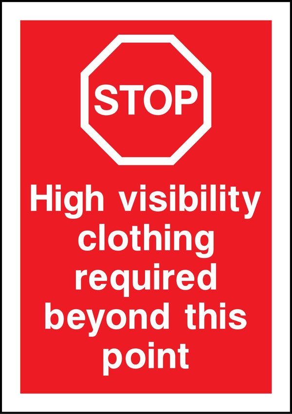 High visibility clothing required beyond this point. Sign