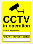 CCTV in operation. For the puspose of: .... For further information contact: ..... Sign