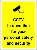CCTV in operation for your personal safety and security. Sign