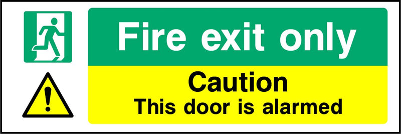 Fire exit only. Caution. This door is alarmed. Sign
