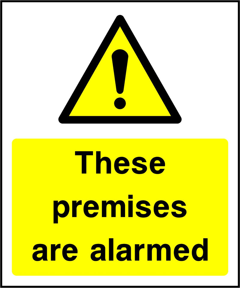 These premises are alarmed. Sign
