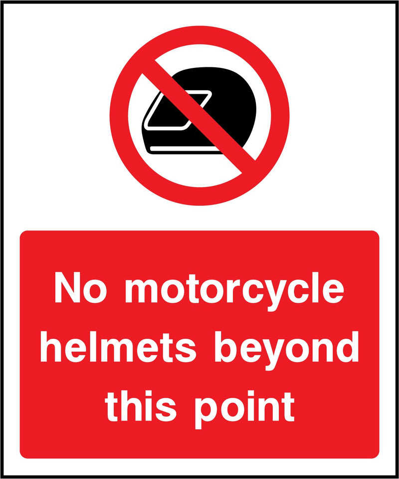 No motorcycle helmets beyond this point. Sign