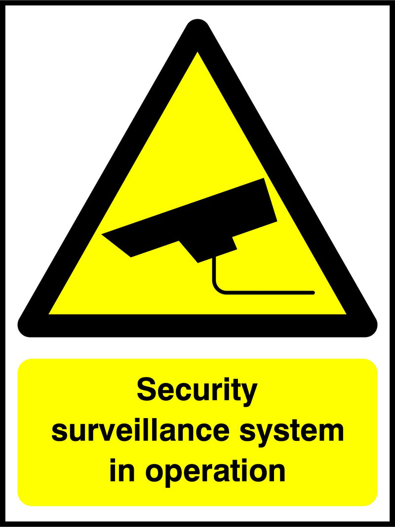 Security surveillance system in operation. Sign