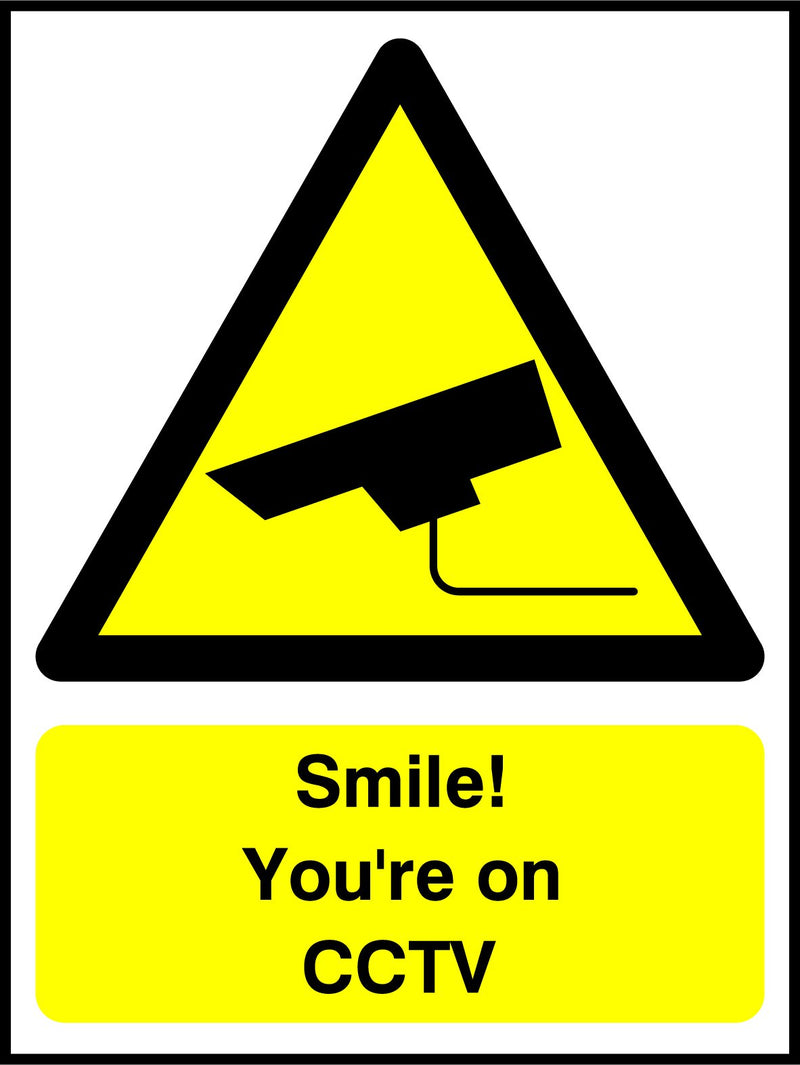 Smile! You're on CCTV. Sign