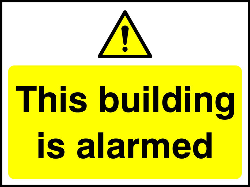 This building is alarmed. Sign