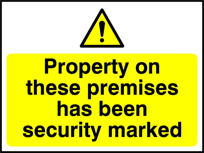 Property on these premises has been security marked. Sign