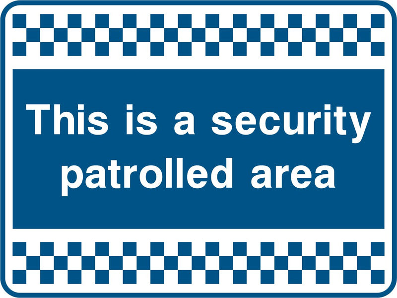 This is a security patrolled area. Sign
