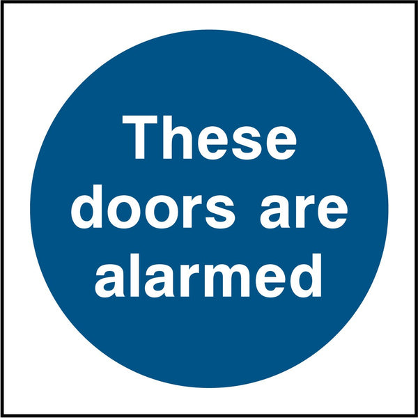 These door are alarmed. Sign