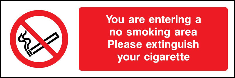 You are entering a no smoking area. Please extinguish your cigarette. Sign