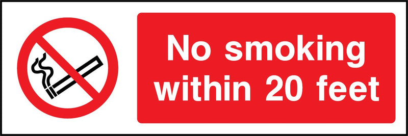 No smoking within 20 feet. Sign