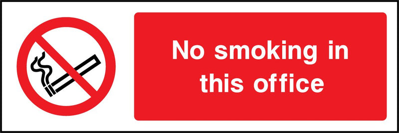 No smoking in this office. Sign