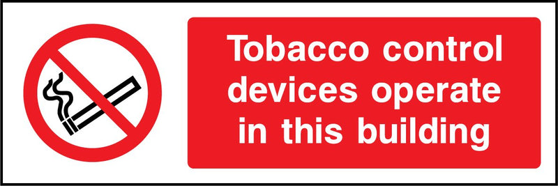 Tobacco control devices operate in this building. Sign