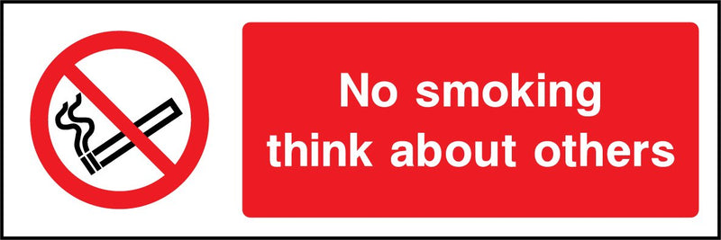 No smoking. Think about others. Sign
