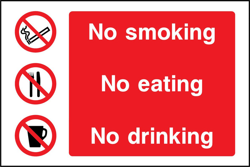 No smoking, no eating, no drinking. Sign