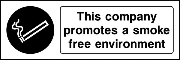 This company promotes a smoke free environment. Sign
