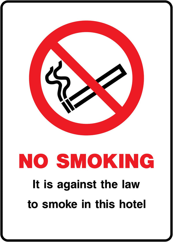 NO SMOKING - It is against the law to smoke in this hotel. Sign