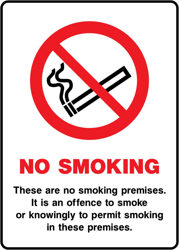 NO SMOKING - These are no smoking premises. It is an offence to smoke or knowingly to permit smoking in these premises. Sign