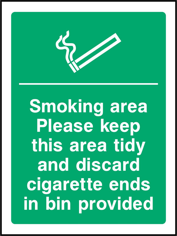 Smoking area. Please keep this area tidy and discard cigarette ends in bin provided. Sign