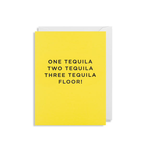 One Tequila, Two Tequila Mini Card - Lagom Design