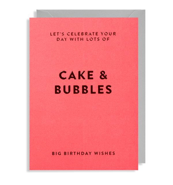 Let's Celebrate Your Day with Lot's of Cake & Bubbles