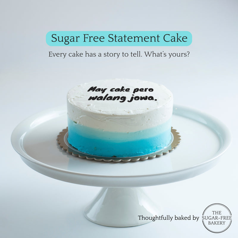"Sugar-Free Statement ""Hugot"" Cake"