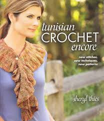 "Sheryl Thies ""Tunisian Crochet Encore"""