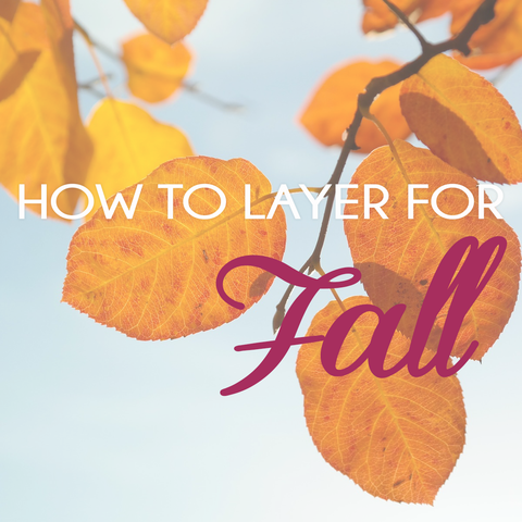 LNBF how to layer for fall