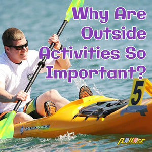 Why Are Outside Activities Are So Important?