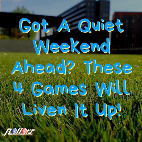 Got A Quiet Weekend Ahead? These 4 Games Will Liven It Up!