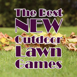 The Best New Outdoor Lawn Games