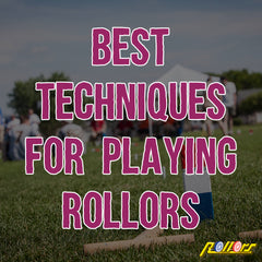 Best Techniques for Playing Rollors