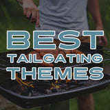 Best Tailgating Themes