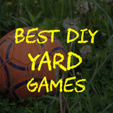 Best DIY Yard Games