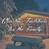 Christmas Traditions to Make this Season More Memorable