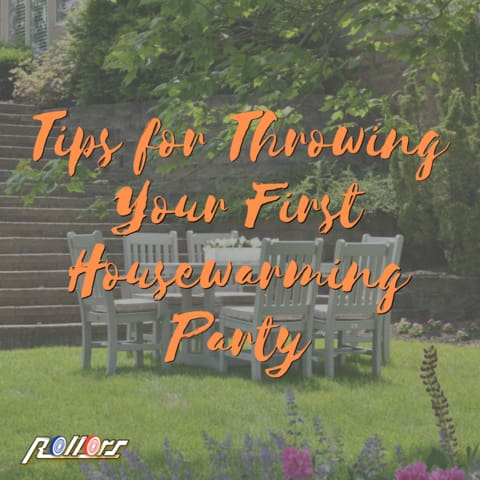 Tips for throwing your first housewarming party