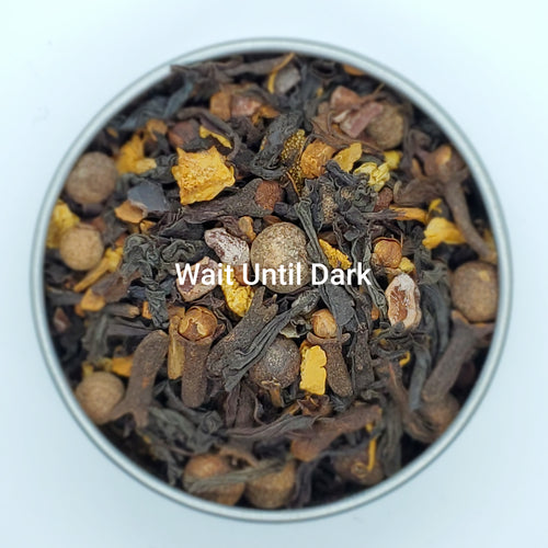 Wait Until Dark - Organic Loose Leaf Tea Blend