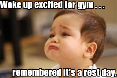 Rest Day meme, Blonyx Blog, article about overtraining