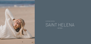 SNEAK PEEK - SAINT HELENA KNITWEAR