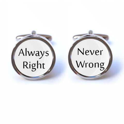 Always Right Never Wrong Cufflinks