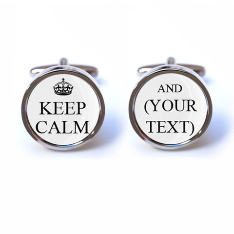 Custom Keep Calm and (Your Text) Cufflinks