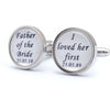 Custom I Loved Her First Wedding Cufflinks